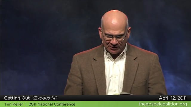 Tim Keller - Getting Out
