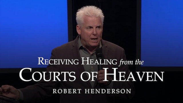 Receiving Healing from the Courts of Heaven Ecourse