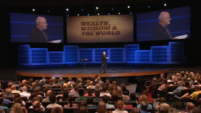 Dave Ramsey - Life. Money. Legacy. - Session 1 - Wealth, Wisdom and the World