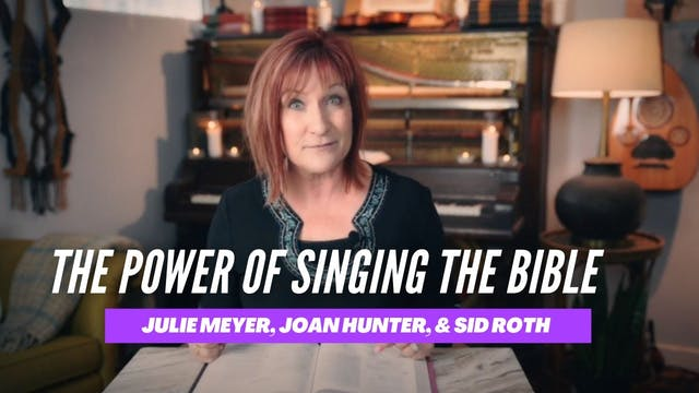 The Power of Singing the Bible with J...