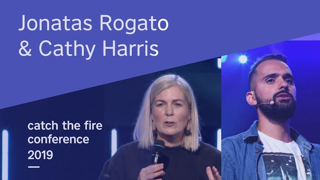 Jonatas Rogato & Cathy Harris  Catch The Fire Conference 2019 (Friday Afternoon)