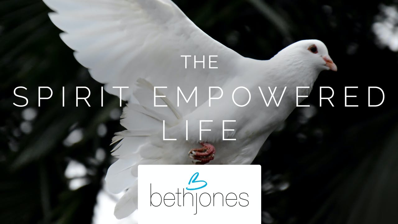 The Spirit Empowered Life Ecourse