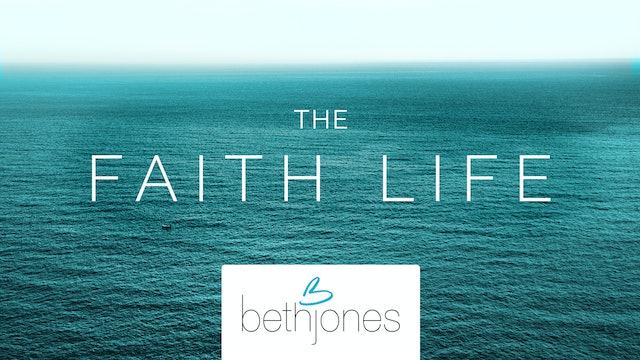 The Faith Life with Beth Jones