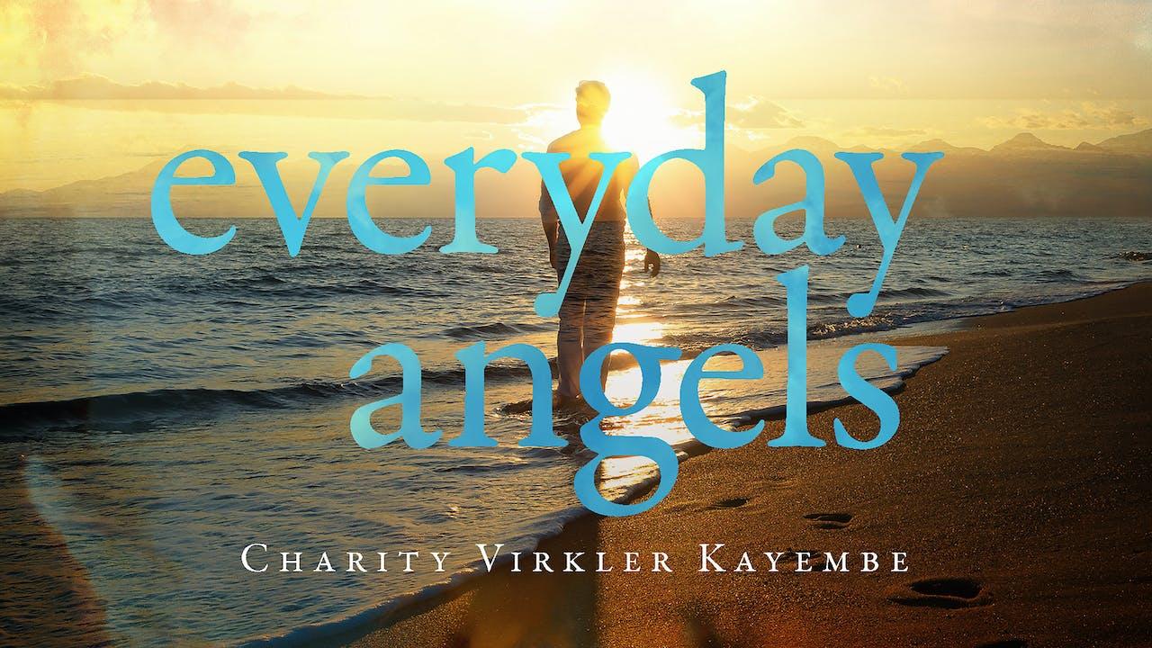 Everyday Angels - Charity Virkler Kayembe