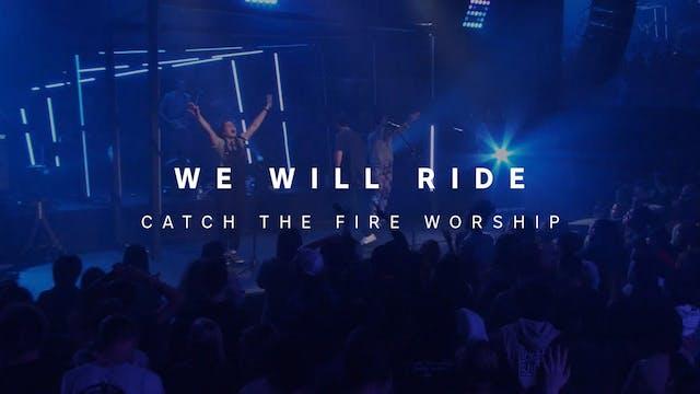We Will Ride - Hope Wigston