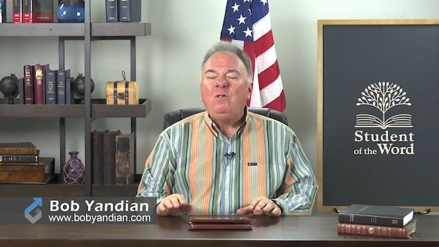 Episode 034-The Ministry of the Holy Spirit-Part 3-Bob Yandian Ministries-Student of the Word