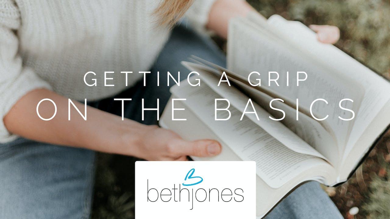 Getting A Grip On The Basics Ecourse