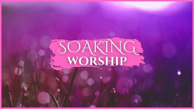 15 Minutes - Soaking Worship