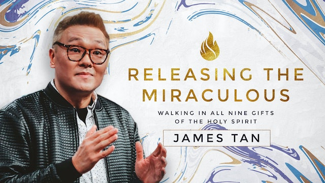 Releasing the Miraculous Bible Series with Dr. James Tan