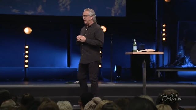 Bill Johnson - Virtue of Thankfulness