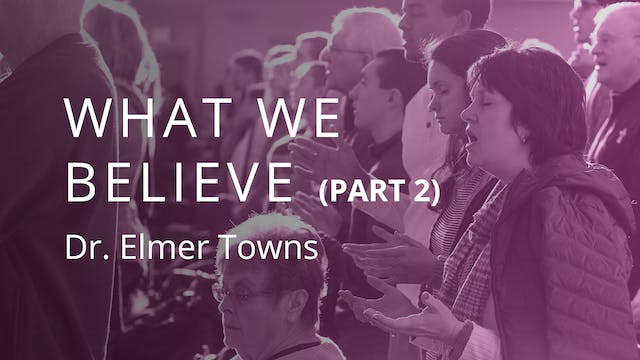 What We Believe Part 2 Ecourse