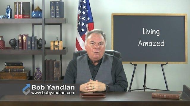 Episode 002-Living_Amazed-Bob Yandian...
