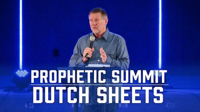 Prophetic Summit | Dutch Sheets