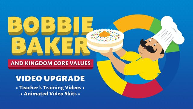 Bobbie Baker & Kingdom Values Video Series