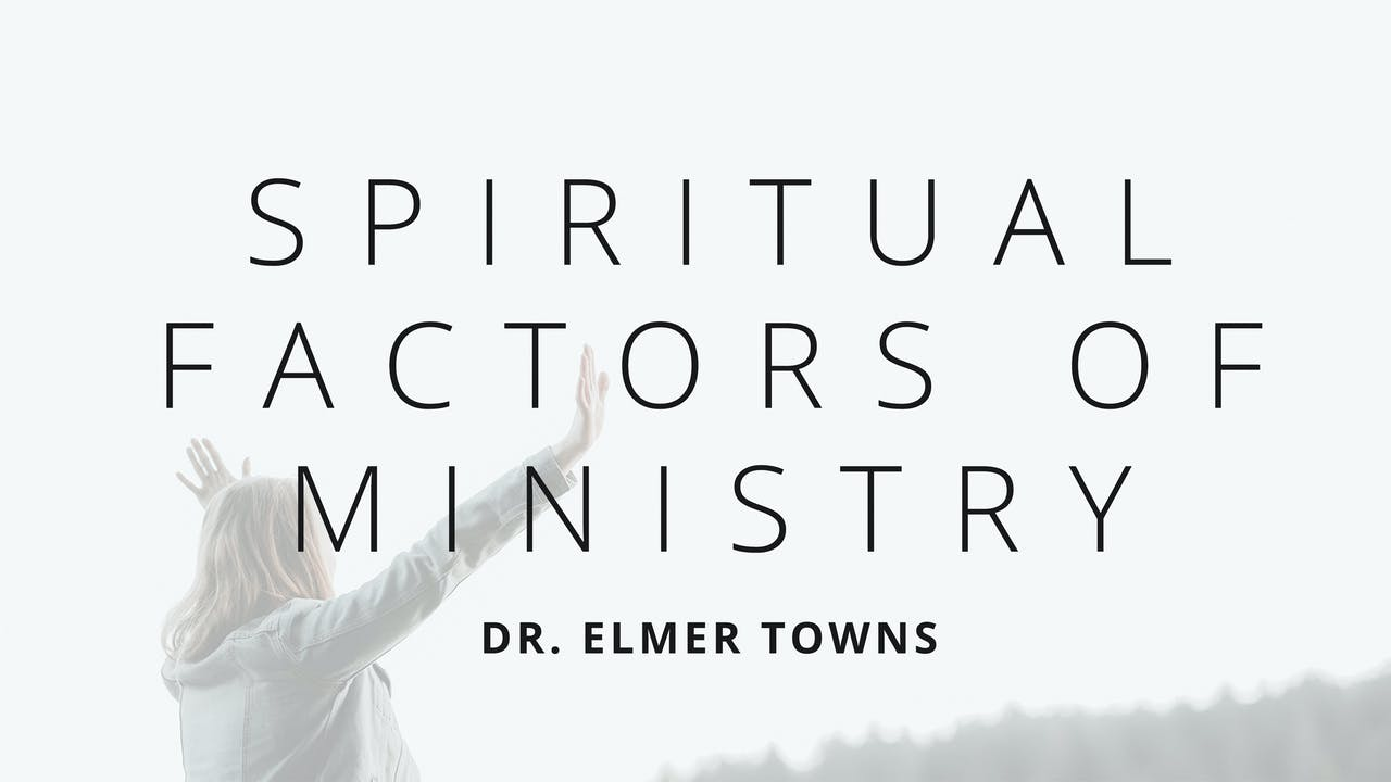 Spiritual Factors Of Ministry Ecourse