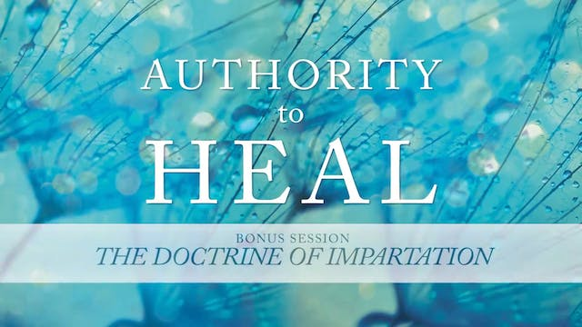Authority to Heal - Bonus Session - R...