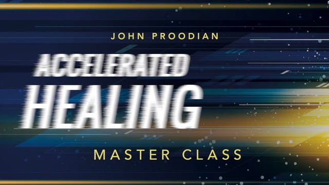 Accelerated Healing - Session 29 - Jo...