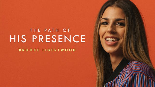 Brooke Ligertwood - The Path Of His P...