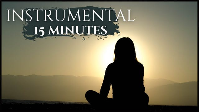 15 Minutes Instrumental Soaking Worsh...