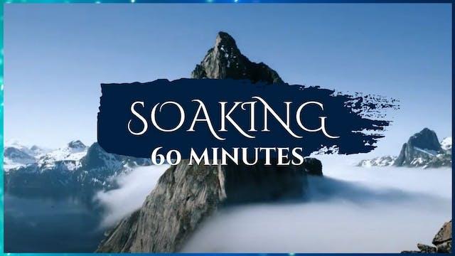 60 Minutes - Soaking Worship