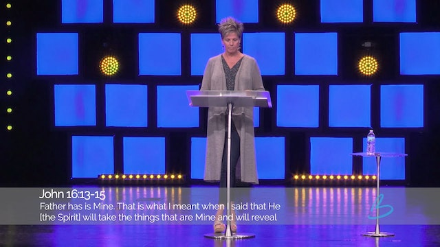 The Spirit Empowered Life - Session 4 - Beth Jones