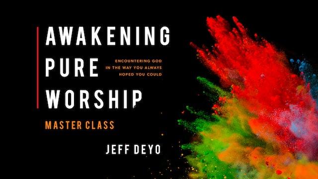 Awakening Pure Worship Masterclass