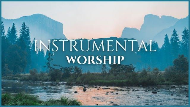 15 Minutes Instrumental Worship
