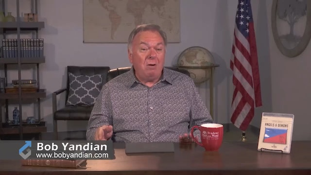 Episode 314-A Study of Angels-Part 1-Bob Yandian Ministries-Student of the Word