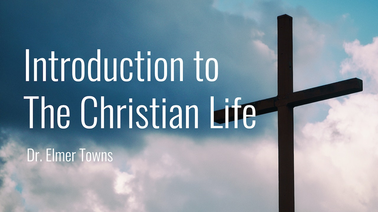 Introduction To The Christian Life Ecourse