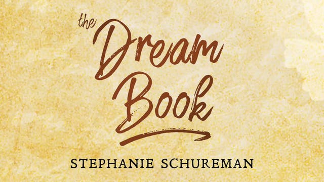 The Dream Book - Session 1 - Stephanie Schureman