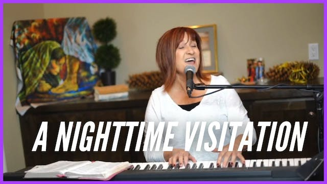 A Nighttime Visitation  Prophetic Wor...