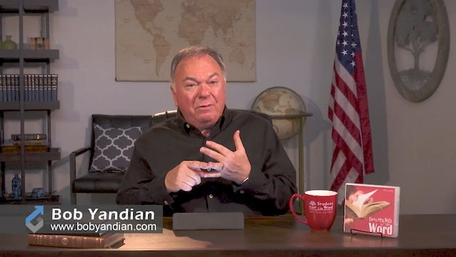 Episode 310-Continue In The Word-Part 7-Bob Yandian Ministries-Student of the Word