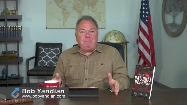 Episode 418-The Bible and National Defense-Part 5-Bob Yandian Ministries-Student of the Word