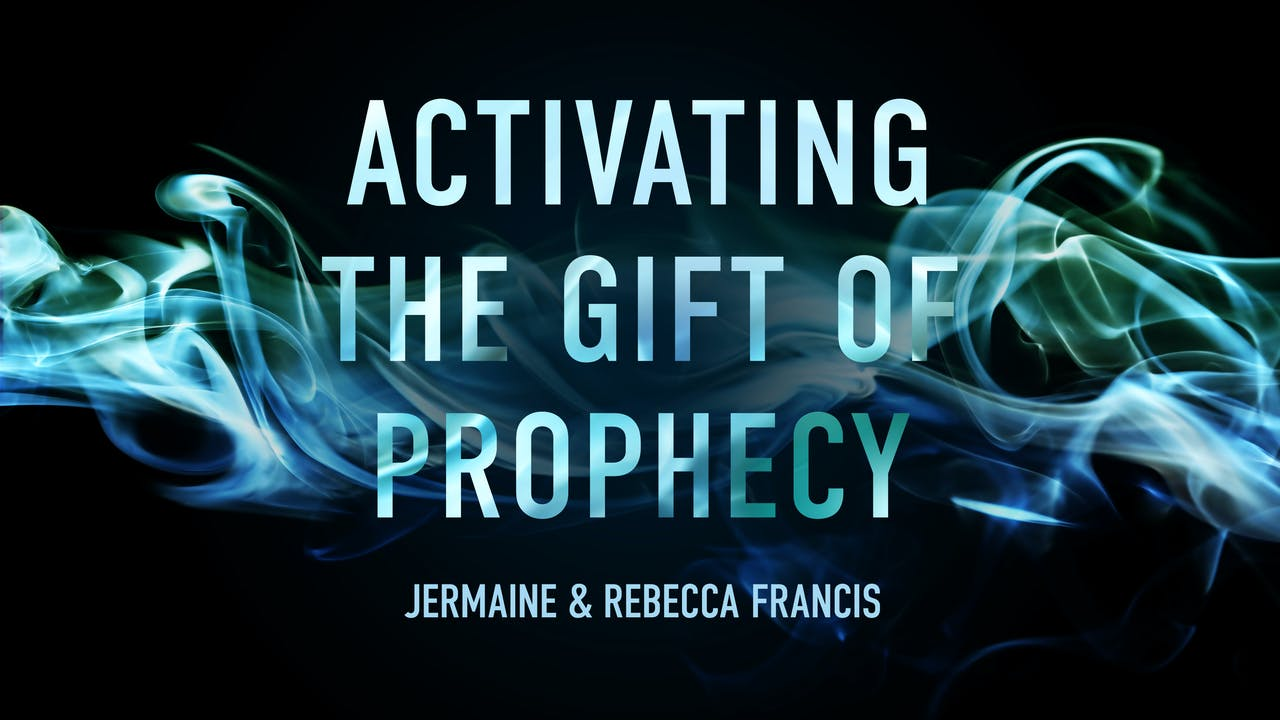 Activating the Gift of Prophecy Masterclass