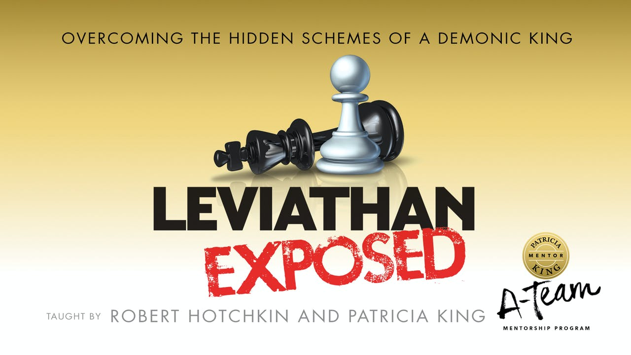 Leviathan Exposed - Patricia King