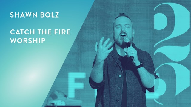 Shawn Bolz and Catch The Fire Worship - Revival 25 Conference (Session 8)