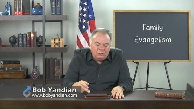 Episode 001-Family Evangelism-Bob Yan...