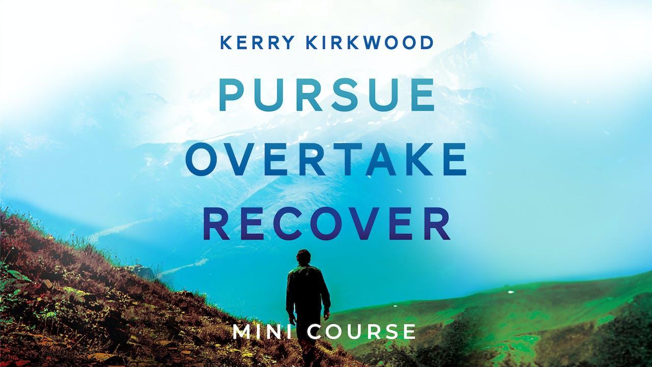 Pursue, Overtake, Recover Ecourse