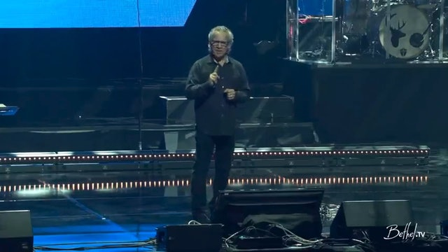 Bill Johnson - Heaven Come Conference 2018