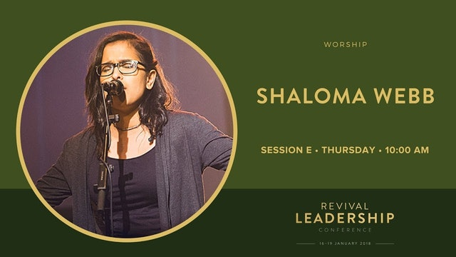 Jonathan Clarke & Shaloma Webb (Revival Leadership Conference 2018 - Session 5)