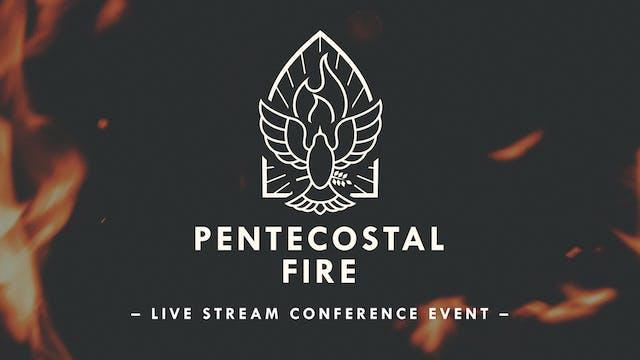 Pentecostal Fire Conference 2021 - Sa...