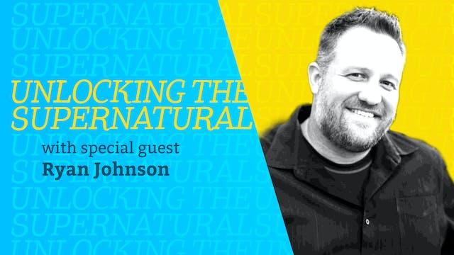 Episode 8: Unlocking the Supernatural...