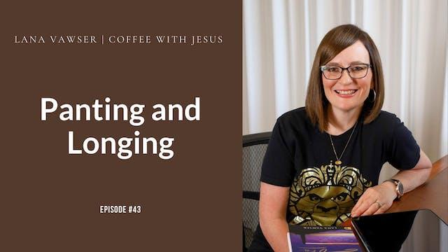 Coffee With Jesus #43 | Lana Vawser |...