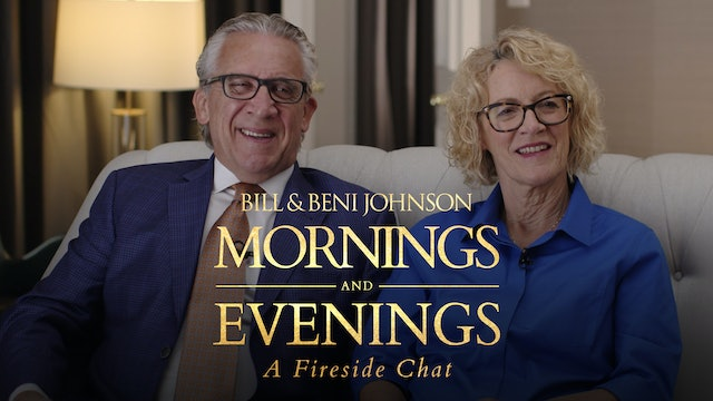 A Fireside Chat with Bill & Beni Johnson