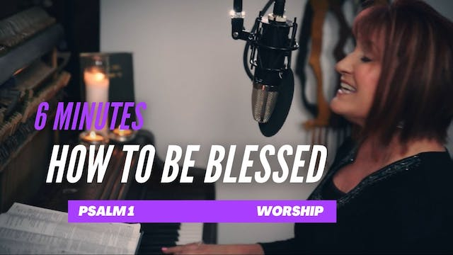 How to be Blessed  Worship with Julie...