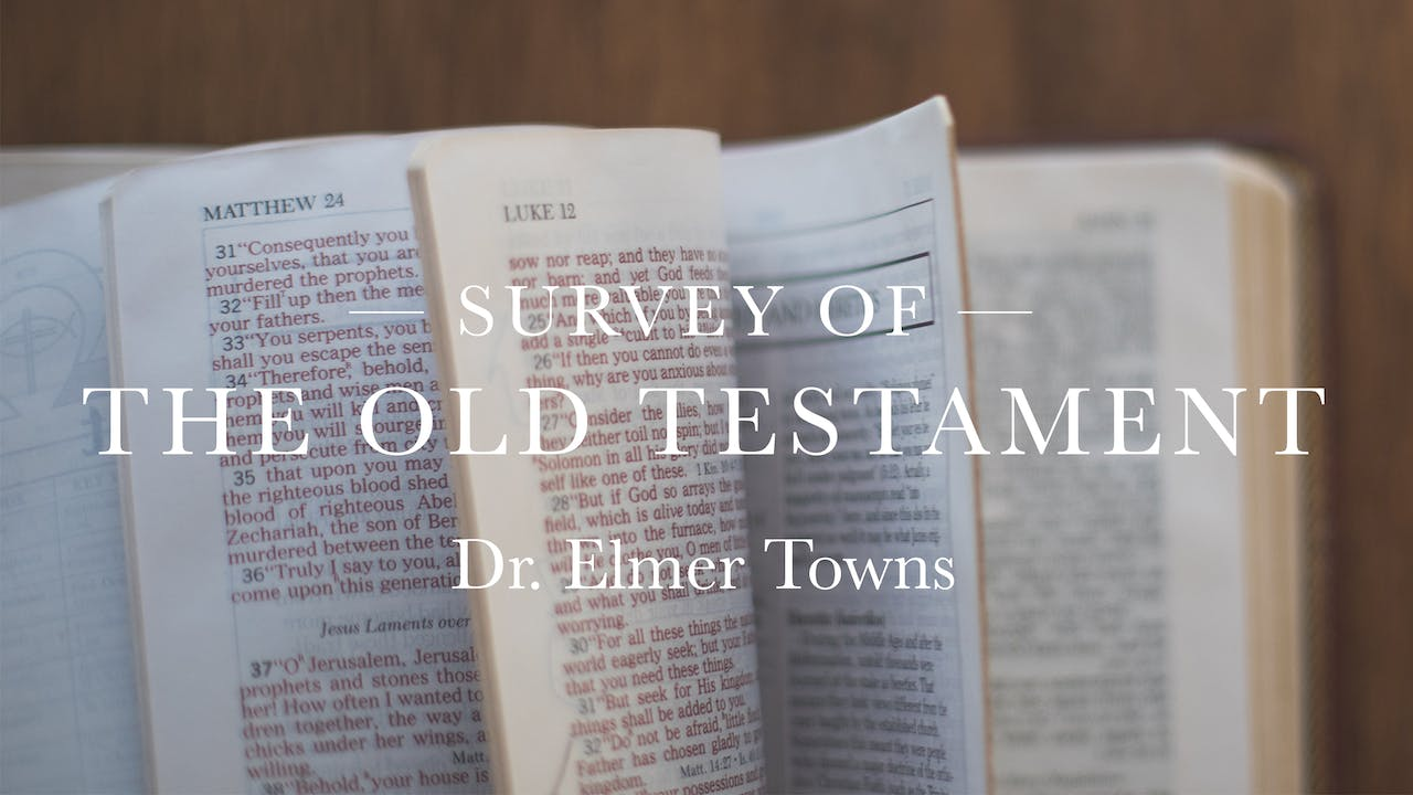 Survey Of The Old Testament Ecourse