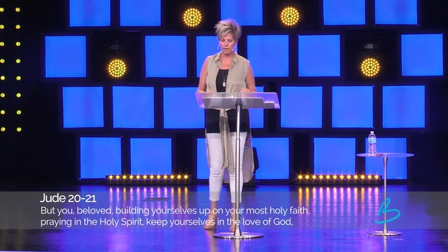 The Spirit Empowered Life - Session 15  - Beth Jones
