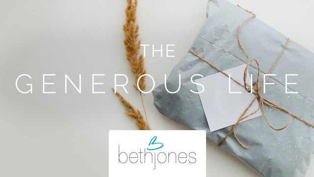 The Generous Life with Beth Jones
