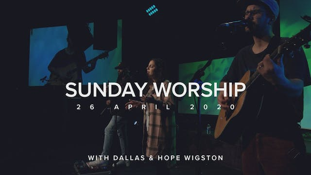 Live Worship with Dallas & Hope Wigst...