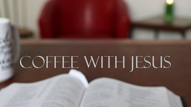 Coffee with Jesus #1 - The Invitation